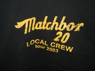 Matchbox 20 Local Crew Shirt Tour 2003 Rob Thomas Concert Merchandise