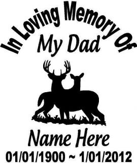 Memory Of Dad Deer Buck Doe Decal Window Sticker Custom Memorial car