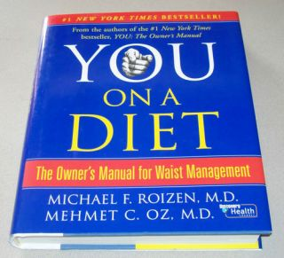 on a Diet The Owners Manual for Waist Management by Mehmet Oz M D and