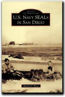 US Navy Seals in San Diego Michael P Wood