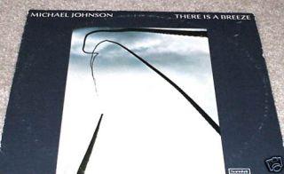 Michael Johnson There Is A Breeze LP RARE Folk Sanskrit