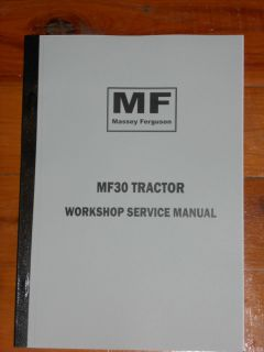 Massey Ferguson MF 30 Tractor Workshop Service Manual Reprint