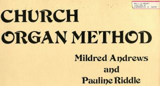 Church Organ Method Book Sheet Music Pipe Church Organist Vintage