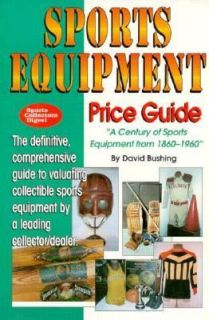 The Sports Equipment Price Guide by David Bushing 1995, Paperback