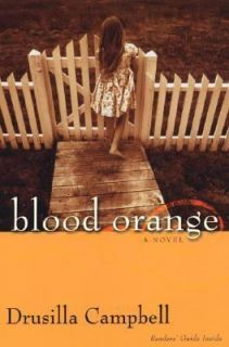 Blood Orange by Drusilla Campbell 2005, Paperback