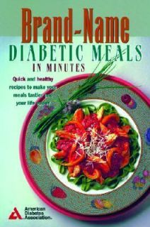 Brand Name Diabetic Meals in Minutes by American Diabetes Association