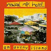 On Avery Island by Neutral Milk Hotel CD, Mar 1996, Merge