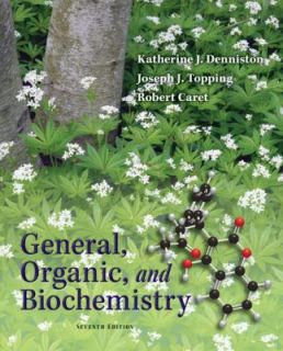 General, Organic and Biochemistry by Joseph J. Topping, Katherine J