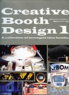 Creative Booth Design 1 by Alpha Planning Inc. 2009, Hardcover
