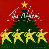 Harmony The Christmas Songs by Nylons The CD, Sep 2003, Volcano 3