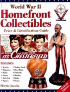 World War II Homefront Collectibles Price and Identification Guide by
