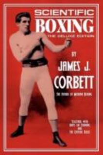 Boxing The Deluxe Edition by James J. Corbett 2008, Paperback
