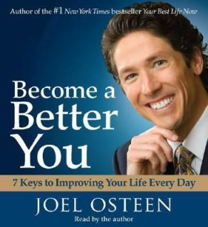 Become a Better You 7 Keys to Improving Your Life Every Day by Joel