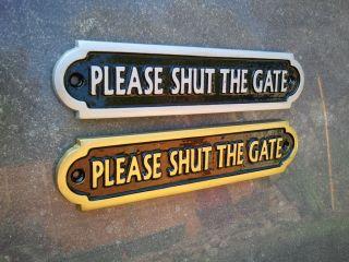 SHUT THE GATE FRONT DOOR SIGN PLAQUE