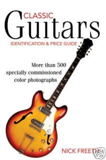 Classic Guitars ID & Price Guide Gibson Fender etc. [F]