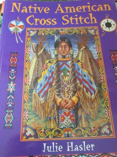 Native American Cross Stitch by Julie Hasler David & Charles
