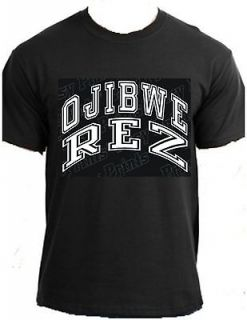 OJIBWE REZ Native American Indian powwow reservation tribal clothing t