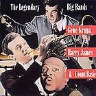 The Legendary Big Bands by Gene Krupa, Harry James, & Count Basie VG+