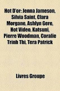 Jenna Jameson, Silvia Saint, Clara Morgane, Ashlyn Gere, Hot Vido, Kat