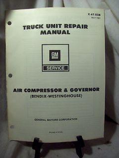 GMC Truck Repair Manual Air Compressor & Governor Bendix Westing house