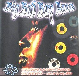 BIG BAD BAY AREA VOL 2 RARE OLDIES BRAND NEW OLDIES