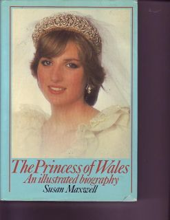 The Princess of Wales An Illustrated Biography Diana