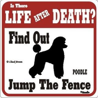 Poodle Funny Warning Dog Sign   Dif Signs Breeds Avail
