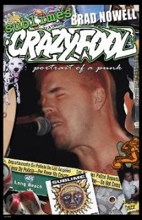 Sublime Crazy Fool Brad Nowell Portrait of Punk Poster