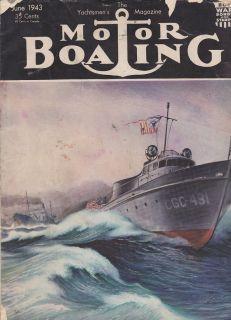 MOTOR BOATING VOL 71 NO 6 ANTIQUE YACHTSMEN BOATING MAGAZINE JUNE 1943