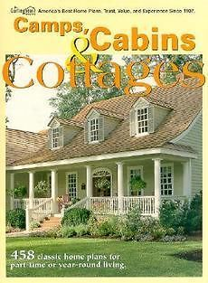 Camps, Cabins & Cottages 458 Classic Home Plans for Part Time or Year