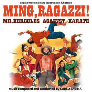 Carlo Savina MING, RAGAZZI!/Mr. Hercules Against Karate 73 OST NEW CD