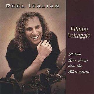 FILIPPO VOLTAGGIO   REEL ITALIAN LOVE SONGS FROM THE SILVER SCREEN [CD