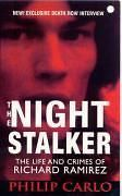 NEW The Night Stalker: The Life and Crimes of Richard Ramirez by