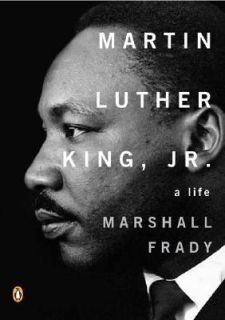 Martin Luther King, Jr. A Life (Penguin Lives Biographies)