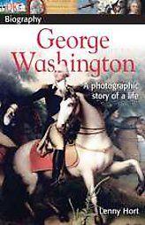 DK Biography George Washington Lenny Hort