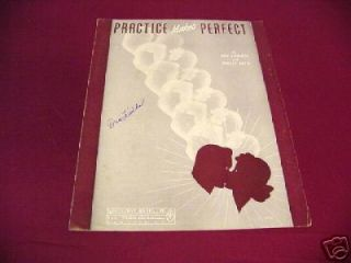 1940 PRACTICE MAKES PERFECT DON ROBERTS SHEET MUSIC