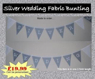 25th Silver Wedding Anniversary Fabric Bunting Decoration   Can be