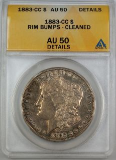 CC Morgan Silver Dollar ANACS AU 50 Details Rim Bumps Cleaned